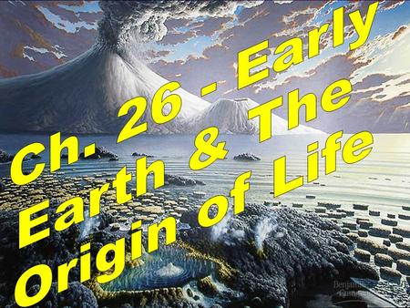 Major Events in Evolution ♦4.6 bya – formation of the Earth (Precambrian) ♦3.5 bya – prokaryotic cells ♦2.2 bya – eukaryotic cells ♦600 mya – soft-bodied.