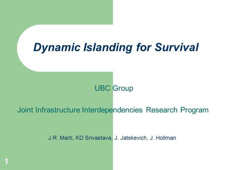 Dynamic Islanding for Survival