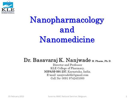 Nanopharmacology and Nanomedicine