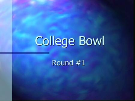 College Bowl Round #1. Question #1 List, in order from highest to lowest trading volume, the six most widely traded currencies. List, in order from highest.