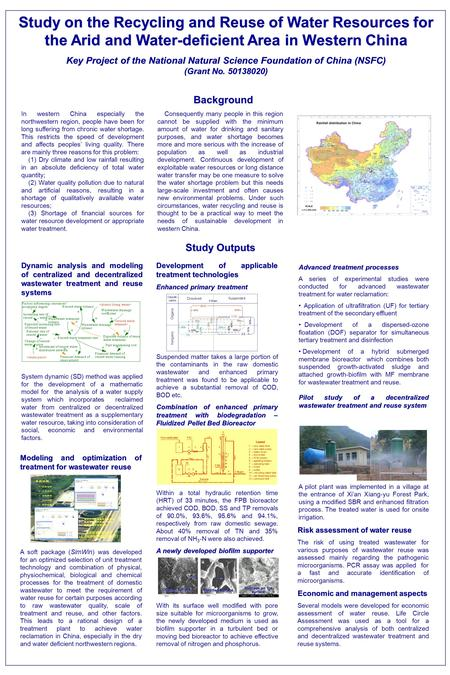 Study on the Recycling and Reuse of Water Resources for the Arid and Water-deficient Area in Western China Key Project of the National Natural Science.
