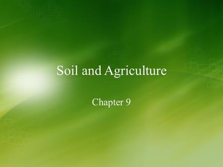 <strong>Soil</strong> and Agriculture Chapter 9. No-till agriculture in Southern Brazil Southern Brazil's climate and <strong>soils</strong> make for bountiful harvests Repeated planting.