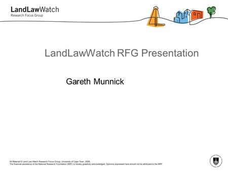 LandLawWatch RFG Presentation Gareth Munnick. MINE CLOSURES AND SUSTAINABLE DEVELOPMENT An analysis of the social and economic sustainability of mining.