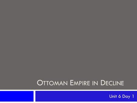 Ottoman Empire in Decline