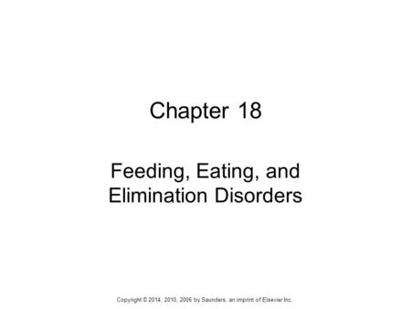 Feeding, Eating, and Elimination Disorders
