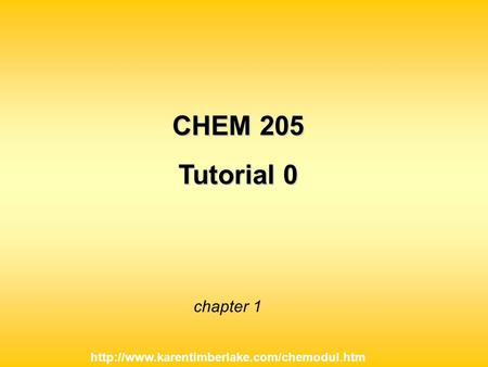Chapter 1 CHEM 205 Tutorial 0