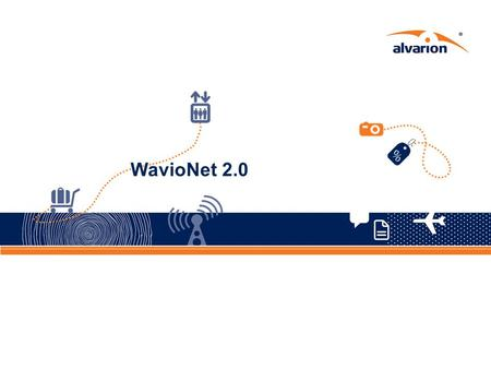 WavioNet 2.0. Proprietary Information. 2 Objective Introduce WavioNet application NMS Learn how to perform basic device management Understand WavioNet.