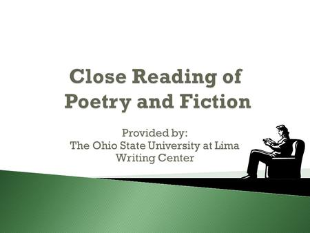 Provided by: The Ohio State University at Lima Writing Center.
