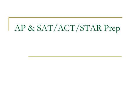AP & SAT/ACT/STAR Prep. The AP Lit Exam: Multiple Choice Usually 50 to 60 questions Usually 2 passages are prose and 2 are poetry (verse) Usually one.