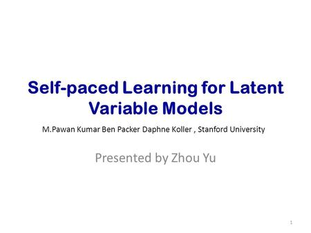 Self-paced Learning for Latent Variable Models