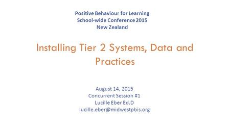 Installing Tier 2 Systems, Data and Practices
