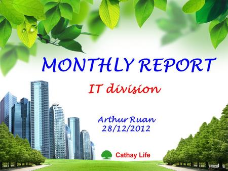 L/O/G/O MONTHLY REPORT IT division Arthur Ruan 28/12/2012 1.