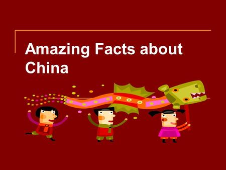 Amazing Facts about China. Ice cream was invented in China in 2000 BC, by packing a milk and rice mixture in the snow.