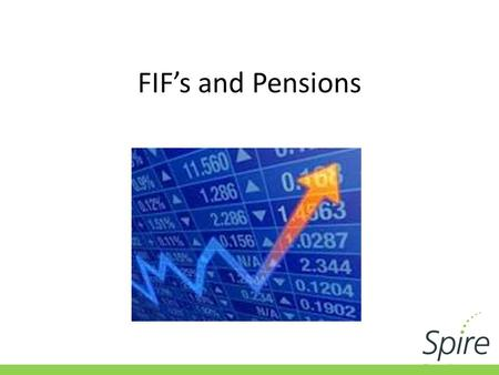 FIF's and Pensions. Investing Offshore Involves a range of complex commercial and taxation issues. Added to usual issues with investment is the need to.