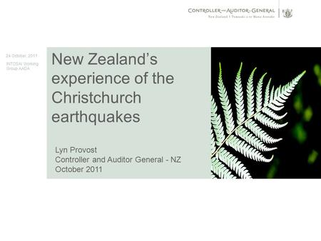 [insert date in Master slide 1] 1 [insert title (in Master slide 1] New Zealand's experience of the Christchurch earthquakes Image here 24 October, 2011.