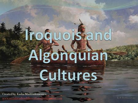Iroquois and Algonquian Cultures