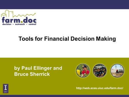 Tools for Financial Decision Making by Paul Ellinger and Bruce Sherrick.