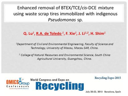 Q. Lu 1, R.A. de Toledo 1, F. Xie 1, J. Li 1,2, H. Shim 1 1 Department of Civil and Environmental Engineering, Faculty of Science and Technology, University.