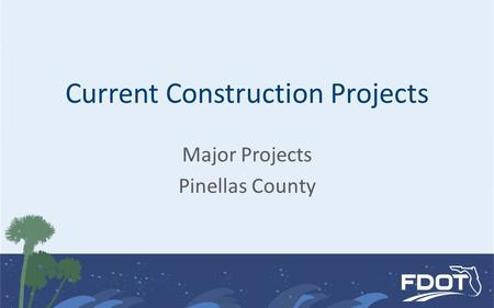 Current Construction Projects Major Projects Pinellas County.
