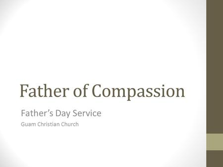 Father of Compassion Father's Day Service Guam Christian Church.