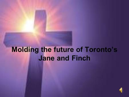 Molding the future of Toronto's Jane and Finch. Hoop 2 Hope Instilling discipline and self-control through basketball.