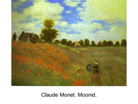 Claude Monet. Moonid..