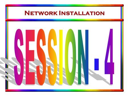 Network Installation. Internet & Intranets Topics to be discussed Internet. Intranet. E-Mail.