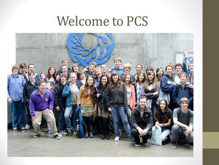 Welcome to PCS. The History of PCS Picture What is a Charter School?