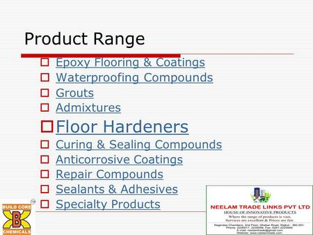 Product Range Floor Hardeners Waterproofing Compounds