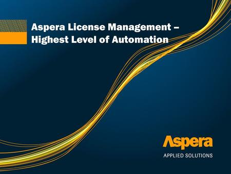 Aspera License Management –