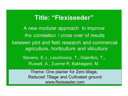 "Title: ""Flexiseeder"" A new modular approach to improve"