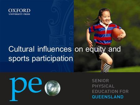 Cultural influences on equity and <strong>sports</strong> participation.