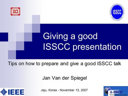 Giving a good ISSCC presentation