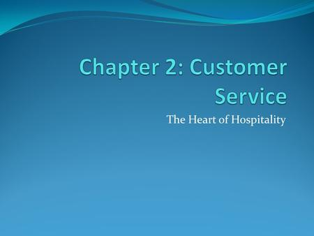 Chapter 2: Customer Service