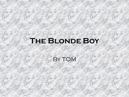 The Blonde Boy By TOM. THE HEAD!! The Statue Made around 480BC Discovered on acropolis in 1887AD At the end of the archaic period, explains quality of.