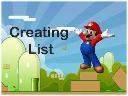 Creating List. Lesson Proper Pre-Test Post-Test References Credits.