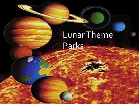 Lunar Theme Parks. In Maths Investigations class 6.1 have been designing Lunar Theme Parks.
