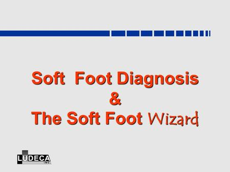 Soft Foot Diagnosis & The Soft Foot Wizard