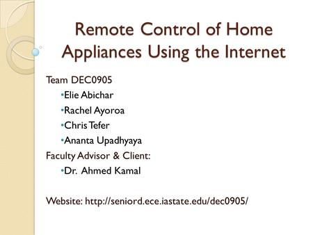 Remote Control of Home Appliances Using the Internet
