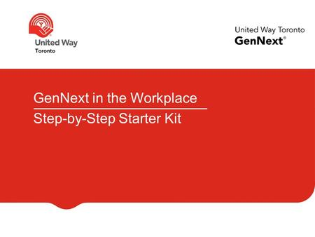 GenNext in the Workplace Step-by-Step Starter Kit.