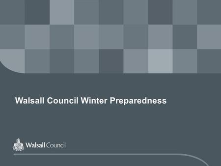 Walsall Council Winter Preparedness. www.walsall.gov.uk Content  Background  Public Health Arrangements  Social Care Arrangements  Emergency Planning.