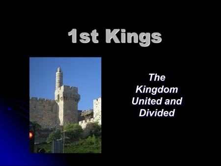 The Kingdom United and Divided