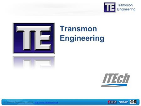 © Transmon Engineering Ltd 2010 |  Transmon Engineering.