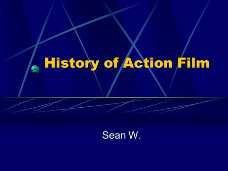 History of Action Film Sean W.. Conventions of Action Film Action films usually involve a fairly straightforward story of good guys versus bad guys, where.