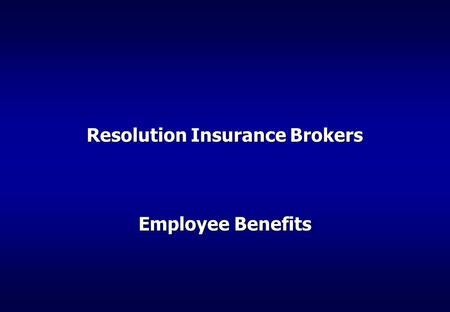 Resolution Insurance Brokers Employee Benefits. Resolution Insurance Brokers Georgia established April 2011. Regulated by National Bank of Georgia. Registered.