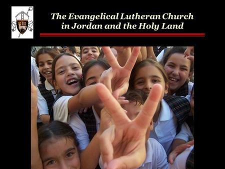 The Evangelical Lutheran Church in Jordan and the Holy Land.