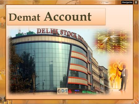 Demat Account.
