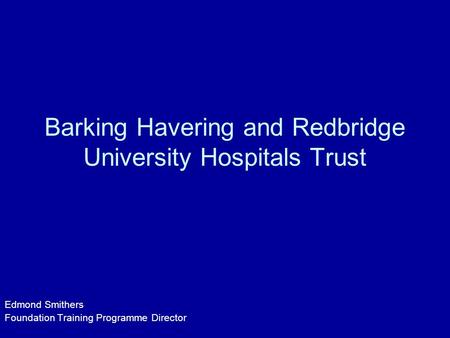 Barking Havering and Redbridge University Hospitals Trust