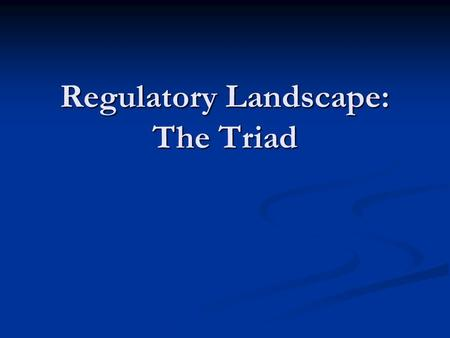 Regulatory Landscape: The Triad. 2DGREE Overview of U.S. Higher Education Greatest diversity of institutions in the world Greatest diversity of institutions.
