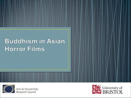 There are many themes <strong>and</strong> motifs that can be found within Asian horror films. This presentation will focus on perhaps the most predominant feature of.